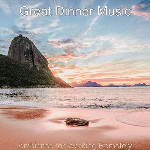 Great Dinner Music