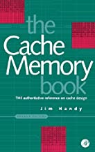Cache Memory Book, The by Jim Handy (January 13,1998)