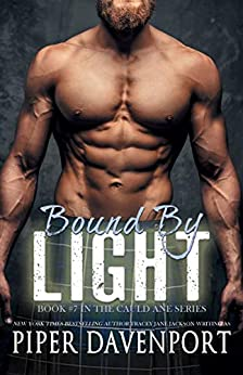 Bound by Light (Cauld Ane Series Book 7) by [Piper Davenport]