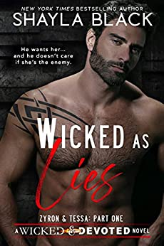Wicked as Lies (Zyron & Tessa, Part One) (Wicked & Devoted Book 3) by [Shayla Black]