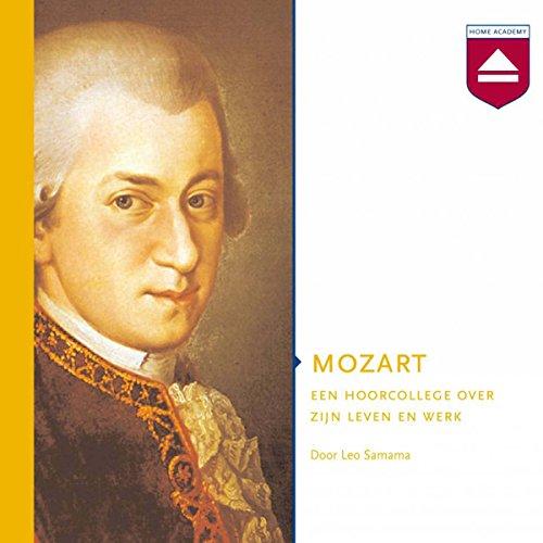 Mozart: Een hoorcollege over zijn leven en werk audiobook cover art