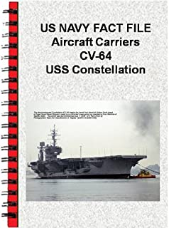 US NAVY FACT FILE Aircraft Carriers CV-64 USS Constellation (English Edition)