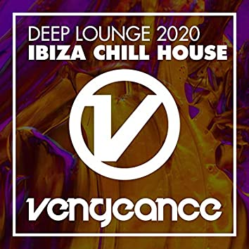 Deep Lounge 2020 - Ibiza Chill House