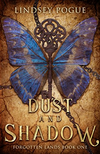 Dust and Shadow: A Victorian Post-Apocalyptic Adventure (Forgotten Lands Book 1) (English Edition)