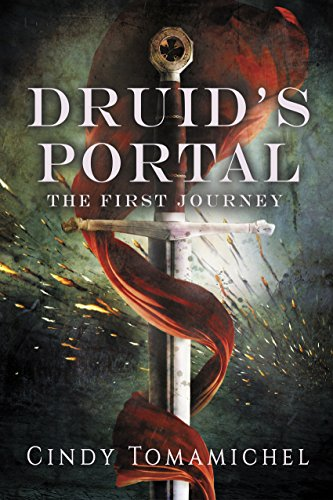 Druid's Portal: The First Journey by [Cindy Tomamichel]