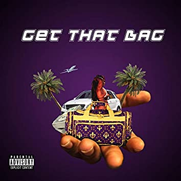 Get That Bag (feat. Lil Rell, 2watch, Mr. Pure & Jay Baby the Kid)