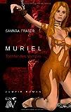Muriel: Tochter des Vampirs