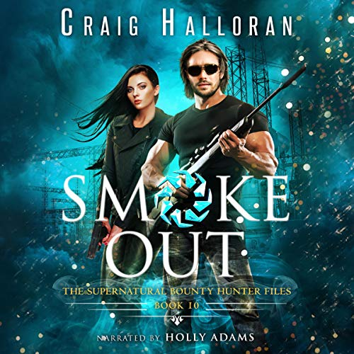 Smoke Out (Book 10 out of 10): An Urban Fantasy Shifter Series  By  cover art