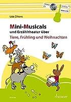 Mini-Musicals und Erzaehltheater ueber Tiere, Fruehling und Weihnachten: Gitarre. Lehrbuch mit CD.