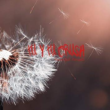 Tú & Tu Crush