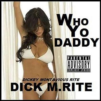 Who Yo Daddy