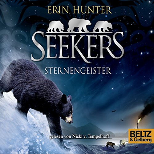 Sternengeister     Seekers 6              By:                                                                                                                                 Erin Hunter                               Narrated by:                                                                                                                                 Nicki Tempelhoff                      Length: 6 hrs and 34 mins     Not rated yet     Overall 0.0