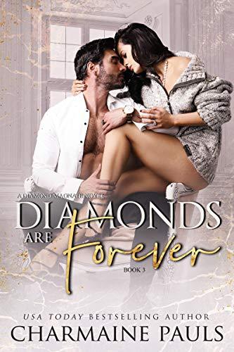 Diamonds are Forever: A Diamond Magnate Novel (Diamonds are Forever Tr