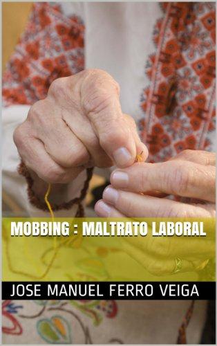 Mobbing : maltrato laboral (Spanish Edition)