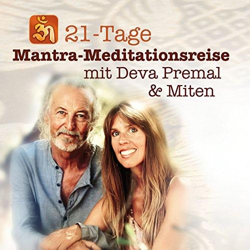 21-Tage Mantra-Meditationsreise mit Deva Premal & Miten