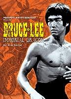 Bruce Lee: Immortal Dragon - Martial Arts [DVD]