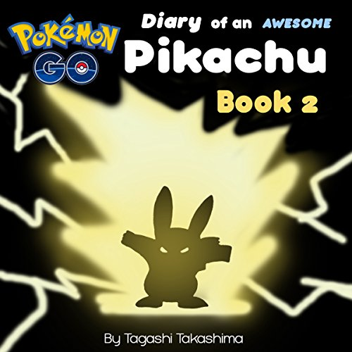 Pokemon Go: Diary of an Awesome Pikachu audiobook cover art