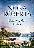 Blau wie das Glück von Nora Roberts