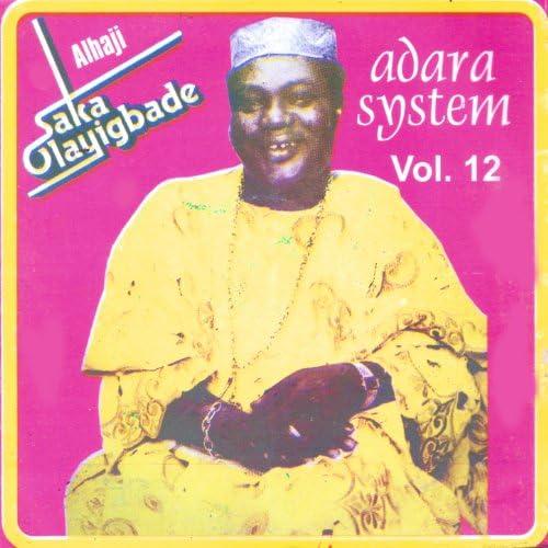 Alhaji Saka Olayigbade
