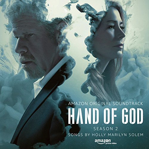 Hand of God: Season 2 (An Amazon Original Soundtrack)