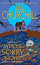 Who's Sorry Now? (Grace & Favor Mysteries, No. 6)