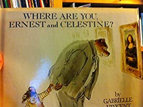 Where are you, Ernest and Celestine?