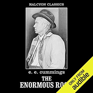 The Enormous Room                   By:                                                                                                                                 E. E. Cummings                               Narrated by:                                                                                                                                 Ken Kliban                      Length: 10 hrs and 56 mins     25 ratings     Overall 3.2
