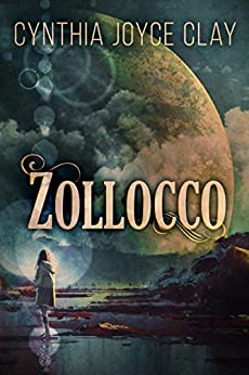 Zollocco by [Cynthia Joyce Clay]