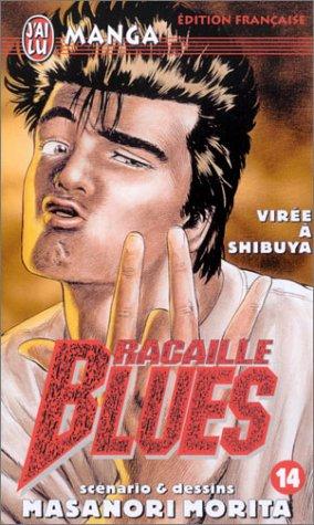 Racaille Blues, tome 14 : Virée à Shibuya