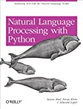 Natural Language Processing with Python: Analyzing Text with the Natural Language Toolkit (English Edition)
