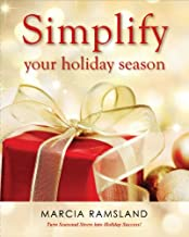 Simplify Your Holiday Season