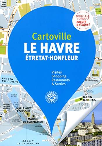 Guide Havre :Étretat Honfleur
