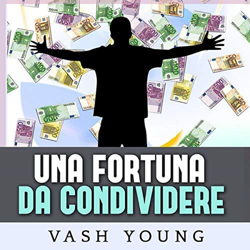 Una Fortuna da condividere cover art