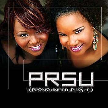 PRSU (pronounced pursue)