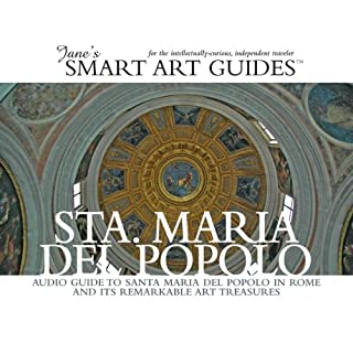 Santa Maria del Popolo, Rome                   By:                                                                                                                                 Jane's Smart Art Guides                               Narrated by:                                                                                                                                 M. Jane McIntosh                      Length: 1 hr and 56 mins     9 ratings     Overall 4.2