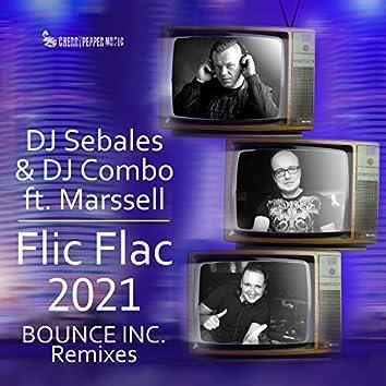 Flic Flac 2021 (feat. Marssell) (Bounce Inc. Remix)
