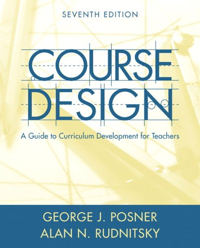 Course Design: A Guide to Curriculum Development for...