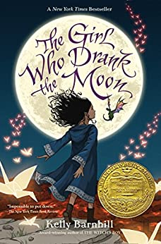 The Girl Who Drank the Moon (Winner of the 2017 Newbery Medal) by [Kelly Barnhill]