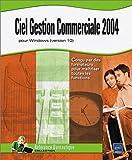 Ciel : Gestion Commerciale 2004 pour Windows, version 10