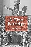 A Thin Porridge