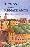 Towns of the Renaissance