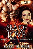 Sea of Love (Book 12 of Silver Wood Coven): A Serial Paranormal Romance