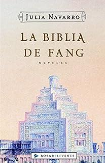 La Bíblia de fang (Julia Navarro)
