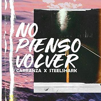 No Pienso Volver (feat. Carranza)