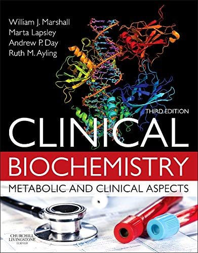 Clinical Biochemistry:Metabolic and Clinical Aspects: With Expert Consult access