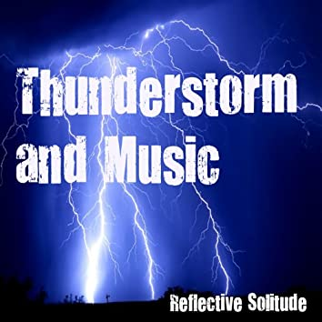 Thunderstorm and Music
