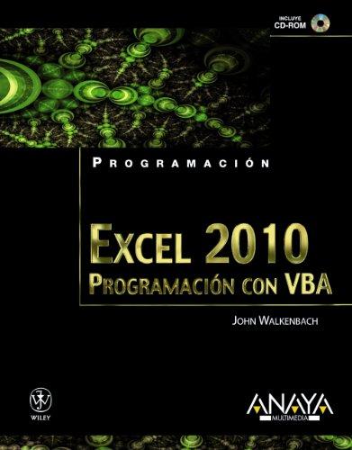 Excel 2010: Programación con VBA / Power Programmingwith VBA