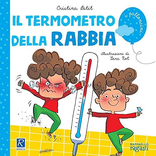 Il termometro della rabbia (I palloncini)