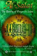 Al-Salat: The Reality of Prayer in Islam