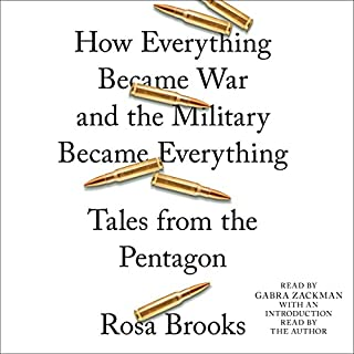 How Everything Became War and the Military Became Everything audiobook cover art